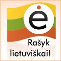 Rašyk lietuviškai